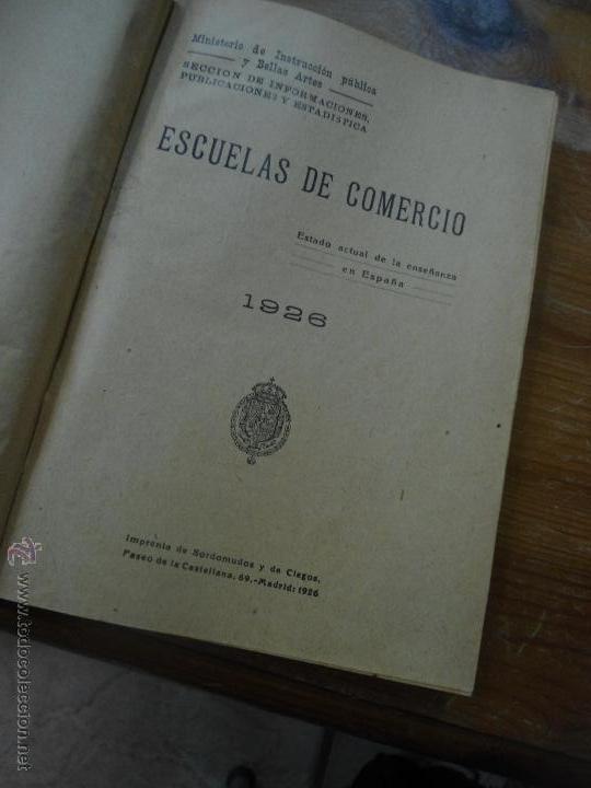 LIBRO LEGISLACIÓN DE ESCUELAS DE COMERCIO AÑO 1926 L-4898-37 (Libros Antiguos, Raros y Curiosos - Ciencias, Manuales y Oficios - Derecho, Economía y Comercio)