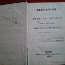 Libros antiguos: ELEMENTOS. DERECHO ROMANO. J HEINECCIO. 1836. Lote 46569789