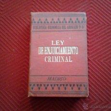 Libros antiguos: LEY DE ENJUICIAMIENTO CRIMINAL DE 14 DE SEPTIEMBRE DE 1882. MADRID 1903. Lote 46569967