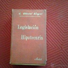 Libros antiguos: LEGISLACIÓN HIPOTECARIA. SEGUNDA EDICIÓN. 1905. CENTRO EDITORIAL DE GÓNGORA.. Lote 46570305
