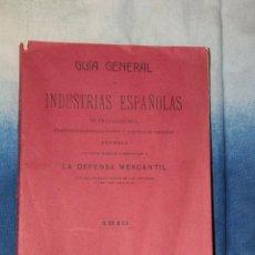 Libros antiguos: CURIOSA Y RARA GUIA DE INDUSTRIAS ESPAÑOLAS. 1910. ORDENADAS POR PROVINCIAS. 300 PAGINAS -DOCD-. Lote 46623091