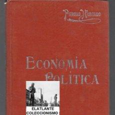 Libros antiguos: ECONOMÍA POLÍTICA - VOCABULARIO DE LA ECONOMÍA - JOSÉ MANUEL PIERNAS HURTADO - 1910 - MANUALES SOLER. Lote 46633133