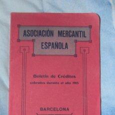 Libros antiguos: ASOCIACIÓN MERCANTIL ESPAÑOLA - BOLETÍN DE CRÉDITOS COBRADOS DURANTE EL AÑO 1913 , BARCELONA CURIOS. Lote 46884818