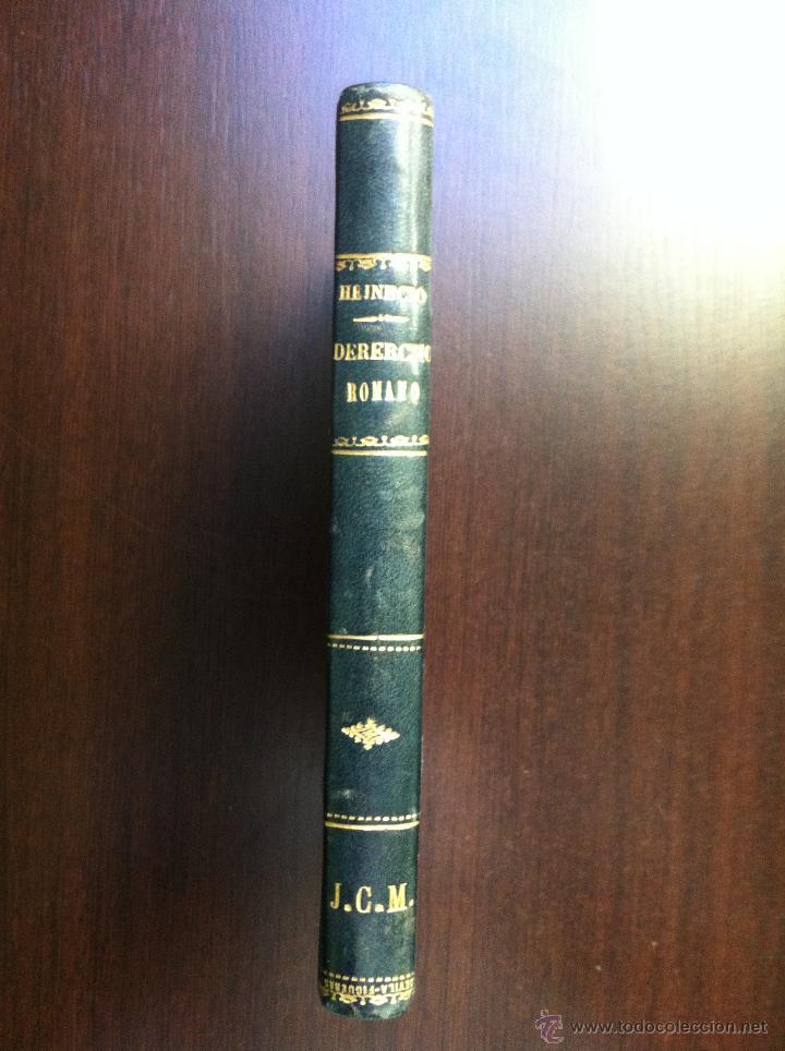 ELEMENTOS DEL DERECHO ROMANO - J. HEINECIO - LIBRERÍA DE DON MIGUEL OLAMENDI - MADRID - 1873 - (Libros Antiguos, Raros y Curiosos - Ciencias, Manuales y Oficios - Derecho, Economía y Comercio)