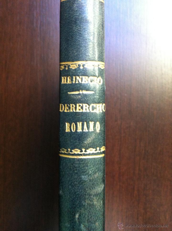 Libros antiguos: ELEMENTOS DEL DERECHO ROMANO - J. HEINECIO - LIBRERÍA DE DON MIGUEL OLAMENDI - MADRID - 1873 - - Foto 2 - 46982043