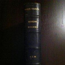 Libros antiguos: DERECHO ROMANO - M. RUBEN COUDER - TRADUCIDO POR D. ALVARO LOPE ORRIOLS - MADRID - 1883 -. Lote 46982471