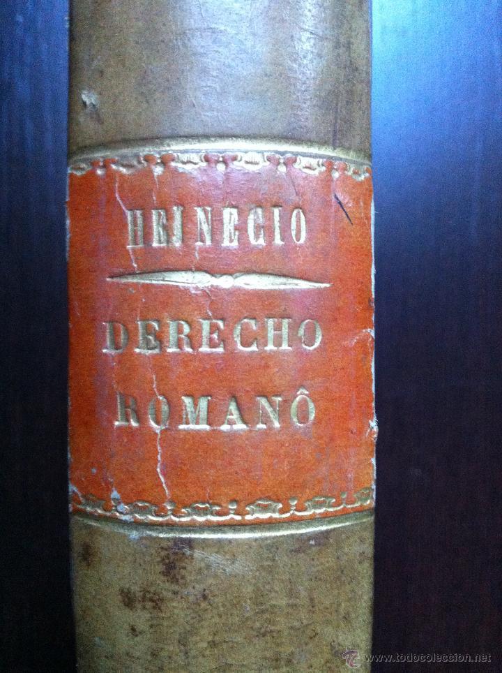 Libros antiguos: RECITACIONES DEL DERECHO CIVIL ROMANO - JUAN HEINECIO - TOMO PRIMERO - VALENCIA - 1879 - - Foto 2 - 47107394