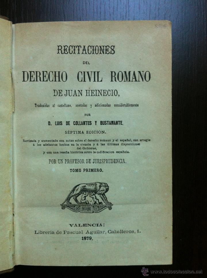 Libros antiguos: RECITACIONES DEL DERECHO CIVIL ROMANO - JUAN HEINECIO - TOMO PRIMERO - VALENCIA - 1879 - - Foto 4 - 47107394