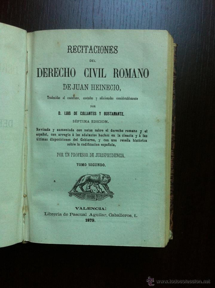 Libros antiguos: RECITACIONES DEL DERECHO CIVIL ROMANO - JUAN HEINECIO - TOMO PRIMERO - VALENCIA - 1879 - - Foto 8 - 47107394