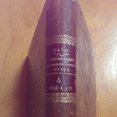 Libros antiguos: REPERTORIO DOCTRINAL Y LEGAL DE JURISPRUDENCIA CIVIL TOMO IV VV.AA. AÑO 1909. Lote 47408038