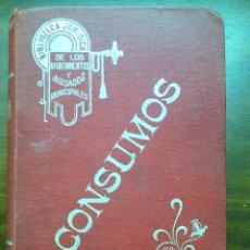 Libros antiguos: MANUAL IMPUESTOS CONSUMO. VILA SERRA, 1912. VALENCIA.. Lote 47442818