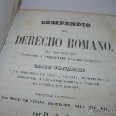 Libros antiguos: COMPENDIO DEL DERECHO ROMANO....AÑO 1.846....TAPAS DE PIEL.. Lote 47824321