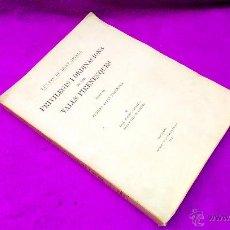 Libros antiguos: PRIVILEGIS I ORDINACIONS DE LES VALLS PIRENENQUES, FERRAN VALLS TABERNER 1917. Lote 48513285