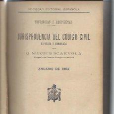 Libros antiguos: SENTENCIAS Y RESPUESTAS JURISPRUDENCIA DEL CÓDIGO CIVIL, Q.MUCIUS SCAEVOLA ANUARIO 1903, MADRID 1904. Lote 48745399