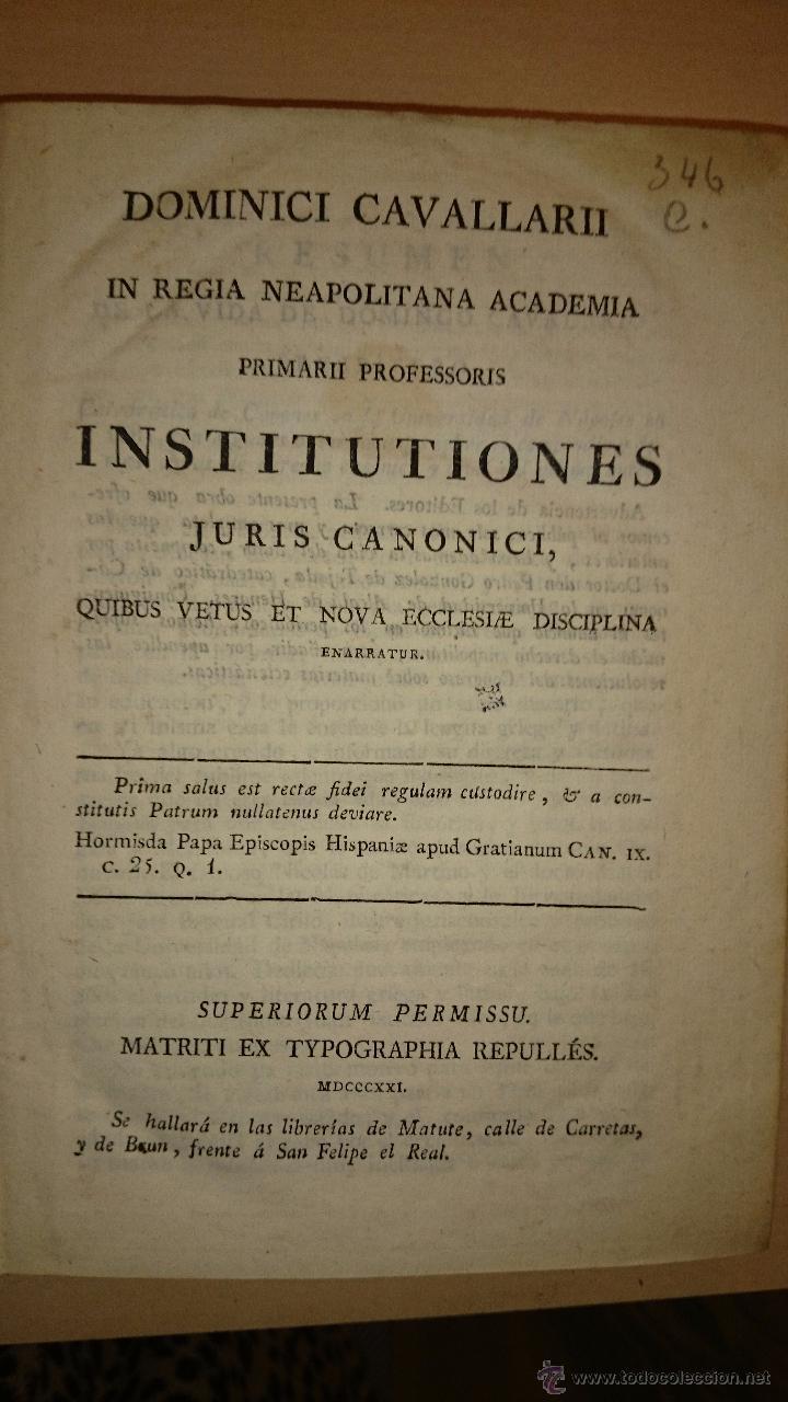 1821 - DOMINICI CAVALLARII ... INSTITUTIONIS JURIS CANONICI - RELIGION DERECHO CANONICO (Libros Antiguos, Raros y Curiosos - Ciencias, Manuales y Oficios - Derecho, Economía y Comercio)