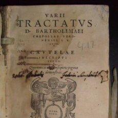 Libros antiguos - CAEPOLLA, Bartholomaeus: VARII TRACTATUS D BARTHOLOMAEI CAEPOLLAE VERONENSIS, I.V. DOCT. 1547 - 49016051