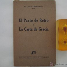 Libros antiguos: CASALS COLLDECARRERA. EL PACTO DE RETRO Y LA CARTA DE GRACIA. 1943. Lote 49276385
