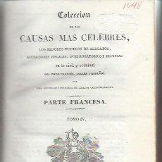 Libros antiguos: COLECCIÓN DE LAS CAUSAS MÁS CÉLEBRES, PARTE FRANCESA, TM IV, BCN IMP.IGNACIO ESTIVILL 1834, LEER. Lote 49430179