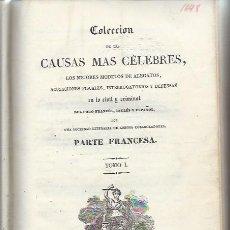 Libros antiguos: COLECCIÓN DE LAS CAUSAS MÁS CÉLEBRES, PARTE FRANCESA, TM I, BCN IMP.IGNACIO ESTIVILL 1834, LEER. Lote 49430214