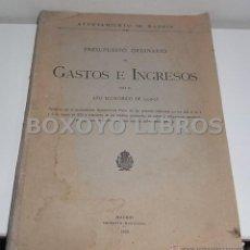Libros antiguos: AYUNTAMIENTO DE MADRID.PRESUPUESTO ORDINARIO DE GASTOS E INGRESOS PARA EL AÑO ECONÓMICO DE 1925-1926. Lote 48894913
