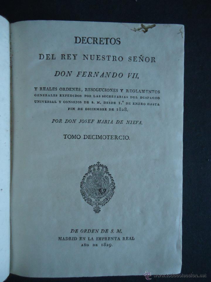 Libros antiguos: 'DECRETOS DEL REY NUESTRO SEÑOR DON FERNANDO VII Y REALES ORDENES' JOSEF Mª DE NIEVA. TOMO XIII.1829 - Foto 2 - 49748145