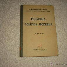 Libros antiguos: ECONOMIA POLITICA MODERNA . ESPEJO DE HINOJOSA .1940. Lote 50062810