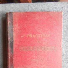 Libros antiguos: PRÁCTICAS DE CALCULO COMERCIAL. POR EMILIO OLIVER CASTAÑER. BARCELONA 1899. LUIS TASSO IMPRESOR EDIT. Lote 50091217