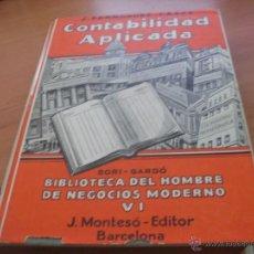 Libros antiguos: CONTABILIDAD APLICADA. BIBLIOTECA HOMBRE MODERNO NEGOCIOS VI (FERNADEZ CASAS) 1ª ED 1931 (LB25). Lote 50111606