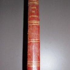 Libros antiguos: TEÓRICA DEL ARTE DE NOTARÍA (D. VICENTE GIBERT)1875. Lote 50115865