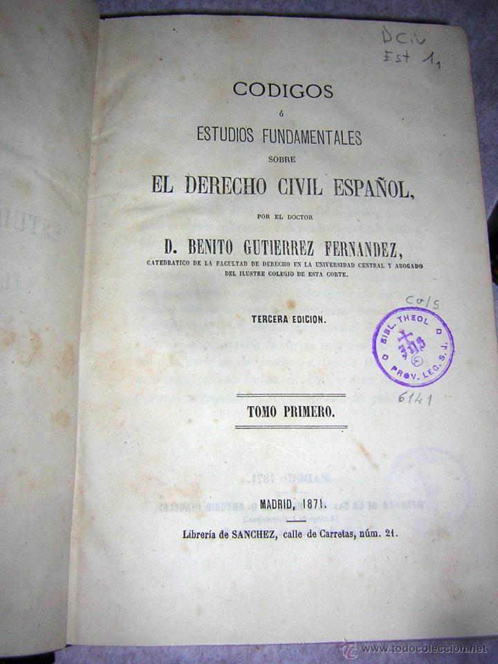 Libros antiguos: CÓDIGOS O ESTUDIOS FUNDAMENTALES, DE 1871 Y 1874, COLECCIÓN PIEL P. ESPAÑOLA GUTIERREZ F. - Foto 2 - 50125591