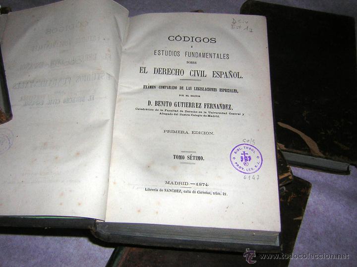 Libros antiguos: CÓDIGOS O ESTUDIOS FUNDAMENTALES, DE 1871 Y 1874, COLECCIÓN PIEL P. ESPAÑOLA GUTIERREZ F. - Foto 8 - 50125591