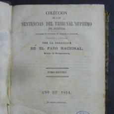 Libros antiguos: COLECCION DE LAS SENTENCIAS DEL TRIBUNAL SUPREMO DE JUSTICIA-682 PAGINAS-AÑO 1864-MADRID-LE547. Lote 50228490