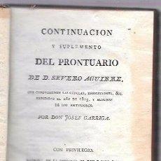 Libros antiguos: CONTINUACIÓN Y SUPLEMENTO DEL PRONTUARIO. SEVERO AGUIRRE. MADRID, 1804.. Lote 50298376