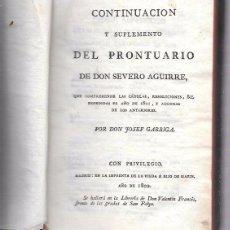 Libros antiguos: CONTINUACIÓN Y SUPLEMENTO DEL PRONTUARIO. SEVERO AGUIRRE. MADRID, 1802. Lote 50298467