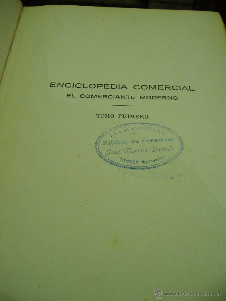 Libros antiguos: ENCICLOPEDIA COMERCIAL , SEGUNDA EDICIÓN 1915 4 TOMOS - Foto 4 - 50405057