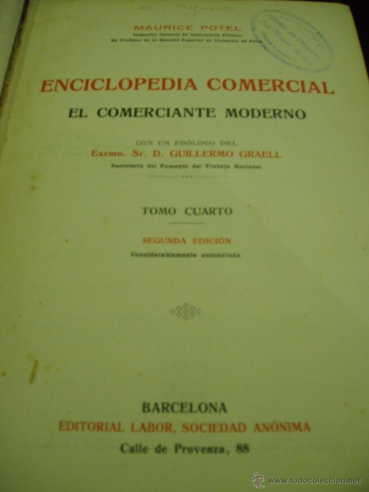 Libros antiguos: ENCICLOPEDIA COMERCIAL , SEGUNDA EDICIÓN 1915 4 TOMOS - Foto 7 - 50405057