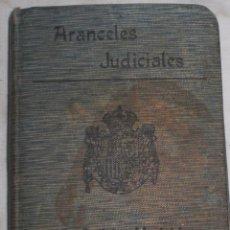 Libros antiguos - Aranceles judiciales,1911 - 50411818