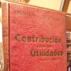 Libros antiguos: CONTRIBUCIÓN SOBRE LAS UTILIDADES DE LA RIQUEZA MOBILIARIA. Lote 50461499