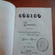 Libros antiguos: CÓDIGO DE COMERCIO, DECRETADO, SANCIONADO Y PROMULGADO... MADRID, 1829. . Lote 50512132