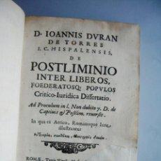 Libros antiguos: 1655-POSTLIMINIO.DERECHO ROMANO A PRISIONEROS LIBERTADOS.JUAN DURAN TORRES.ORIGINAL. Lote 50596127