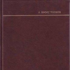 Libros antiguos: SANCHEZ TRASANCOS, A: HISTORIA DE LA INDUSTRIA EN MADRID A TRAVÉS DE PRAGMÁTICAS, CÉDULAS REALES.... Lote 50829082