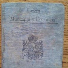 Libros antiguos: LIBRO ANTIGUO DE LEYES MUNICIPAL Y PROVINCIAL - S. CALLEJA - MADRID . Lote 50873031