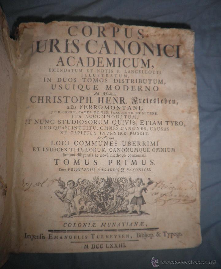 Libros antiguos: CORPUS JURIS CANONICI ACADEMICUM - AÑO 1773 - CH.HENR - PERGAMINO IN-FOLIO. - Foto 4 - 194146110