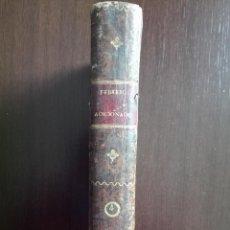 Libros antiguos: EL FEBRERO ADICIONADO O LIBRERIA DE ESCRIBANOS, ABOGADOS Y JUECES - TOMO IV - MADRID - 1825 -. Lote 51053238