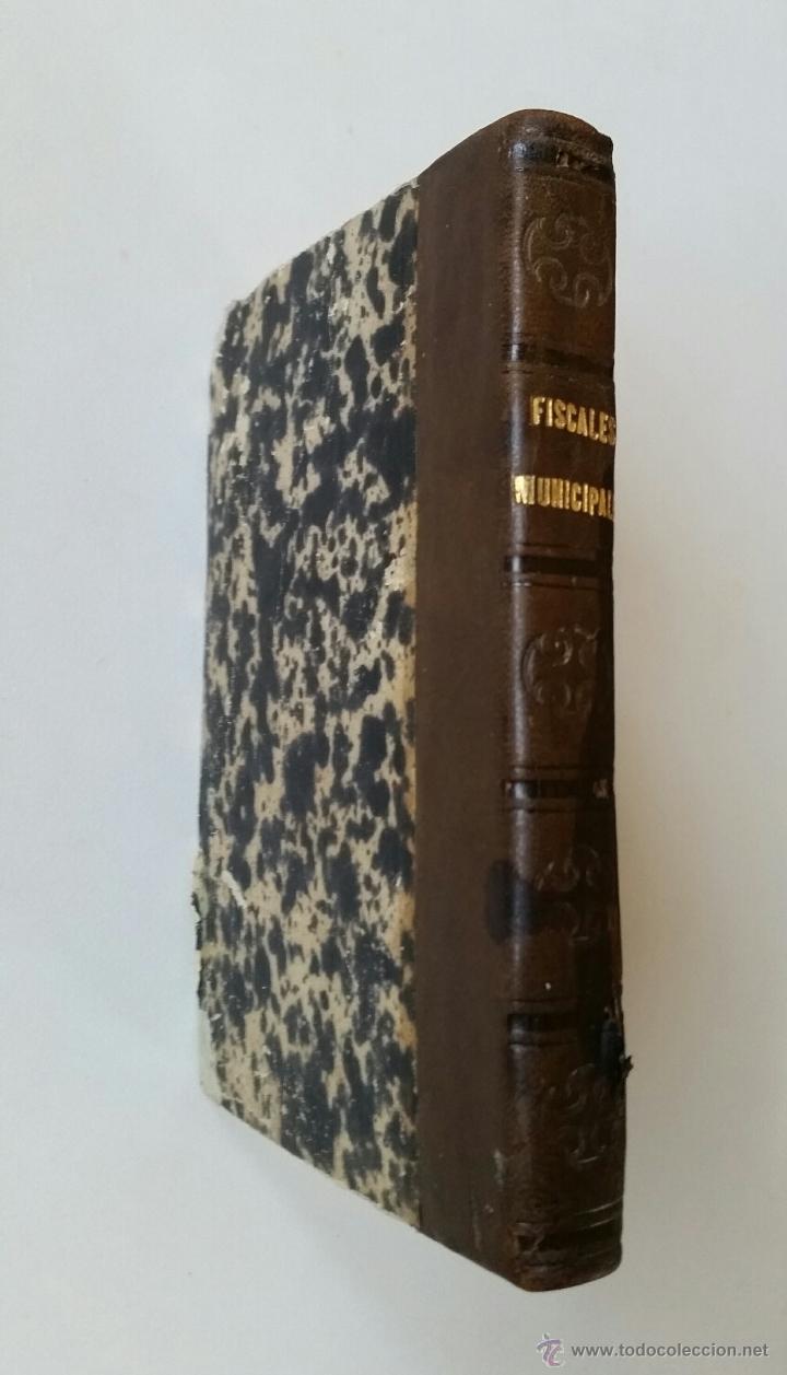 Libros antiguos: MANUAL DE LOS FISCALES MUNICIPALES. MADRID.- 1875 - E. DE LA RIVA - Foto 2 - 51072630