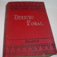 Libros antiguos: LIBRO...DERECHO FORAL.....AÑO 1.903.. Lote 51093476
