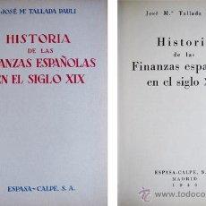 Libros antiguos: HISTORIA DE LAS FINANZAS ESPAÑOLAS EN EL SIGLO XIX.. Lote 51136322