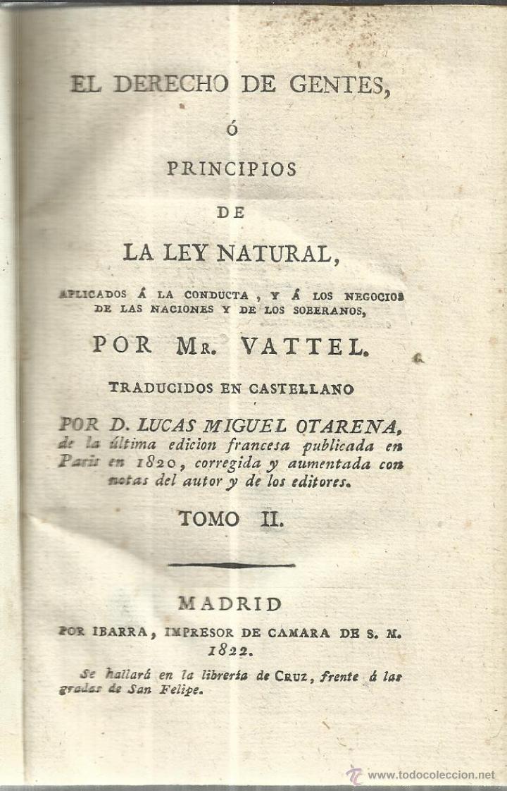 PRINCIPIOS DE LA LEY NATURAL. MR. VATTEL. IBARRA IMPRESOR DE CÁMARA. MADRID. 1822 (Libros Antiguos, Raros y Curiosos - Ciencias, Manuales y Oficios - Derecho, Economía y Comercio)