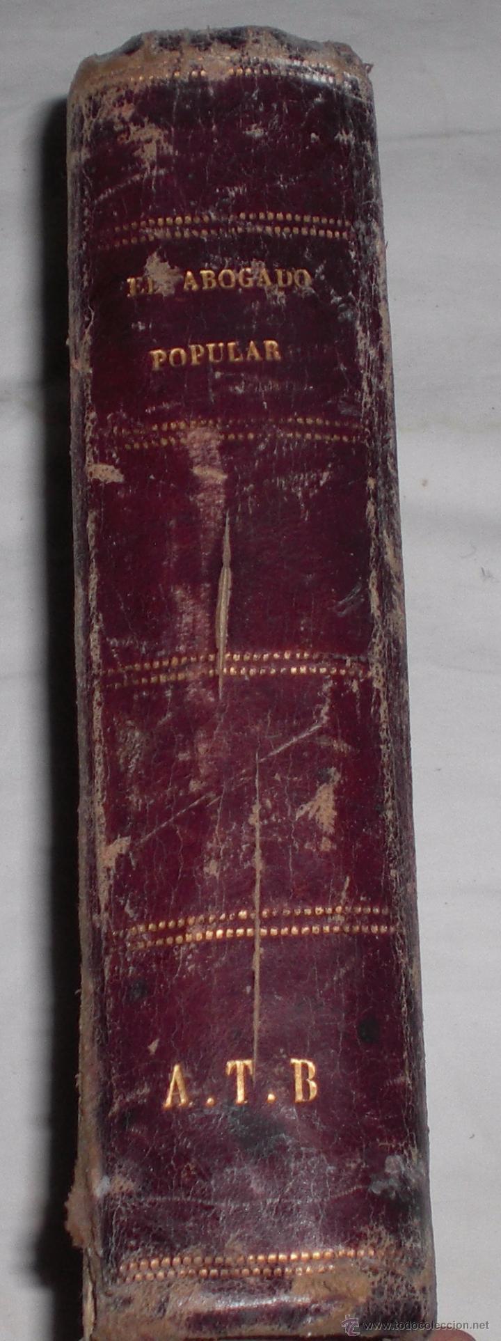 EL ABOGADO POPULAR 1890 (Libros Antiguos, Raros y Curiosos - Ciencias, Manuales y Oficios - Derecho, Economía y Comercio)