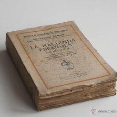 Libros antiguos: LA HACIENDA ESPAÑOLA POR FRANCISCO BERNIS. Lote 51654596